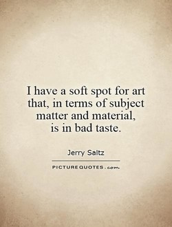 I have a soft spot for art 