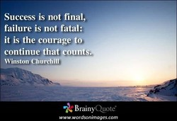 Success is not final, 