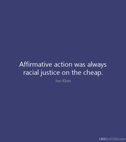 Affirmative action was always 