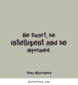 Be smart, be 