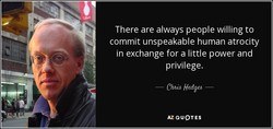 There are always people willing to 