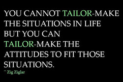 YOU CANNOT TAILOR-MAKE 