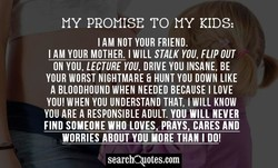 MY PROMISE TO MY KIDS: 