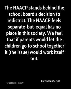 The NAACP stands behind the 