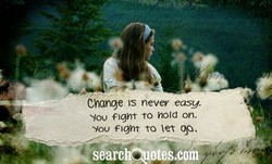 Change IS never easy. 