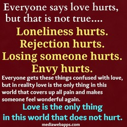 Everyone says love hurts, 