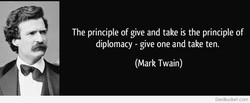 The principle of give and take is the principle of 