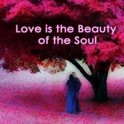 Love is the Beauty;