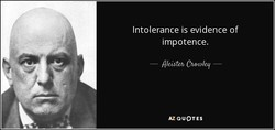 Intolerance is evidence of 