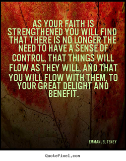 AS YOUR FAITH IS, 