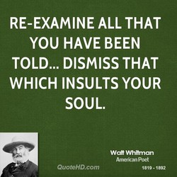 RE-EXAMINE ALL THAT 