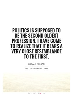 POLITICS IS SUPPOSED TO 