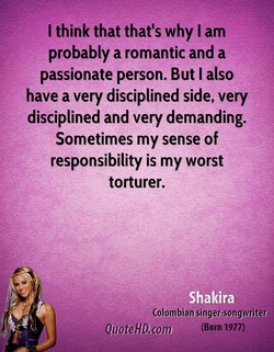I think that that's why I am 