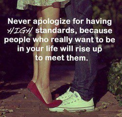 Never apologize for having 