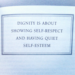 DIGNITY IS ABOUT 
