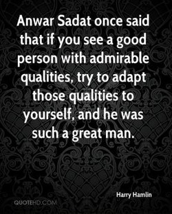 Anwar Sadat once said 