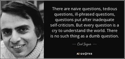 There are naive questions, tedious 