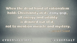 When the dead hand of rationalism 