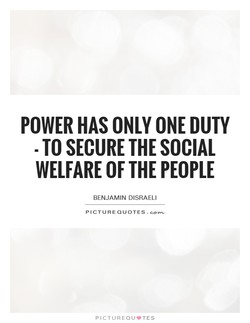 POWER HAS ONLY ONE DUTY 