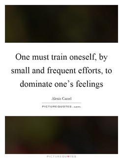 One must train oneself, by 