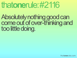 Absolutely nothing good can 