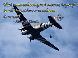 That some achieve great success, is proof 