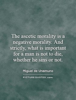 The ascetic morality is a 