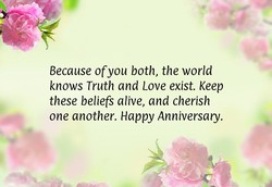 Because of you both, the world 
