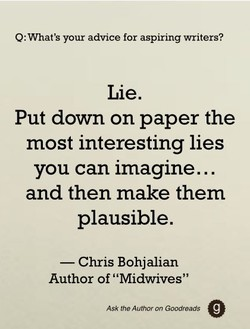 Q: What's your advice for aspiring writers? 