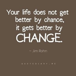 Your life does not get 