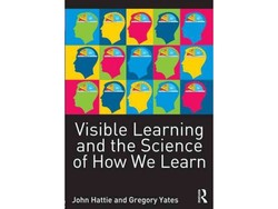 Visible Learning and the Science of How We Learn John Hattie and Gregory Yates