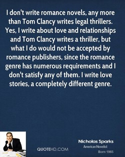 I don't write romance novels, any more 