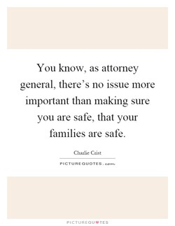 You know, as attorney 