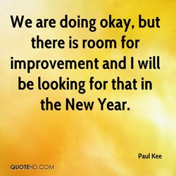 We are doing okay, but 