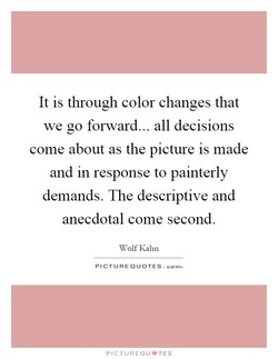 It is through color changes that 