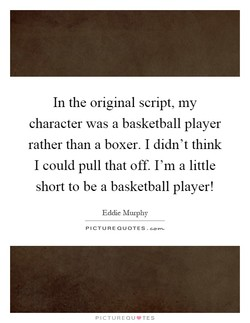 In the original script, my 