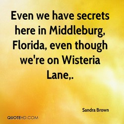 Even we have secrets 