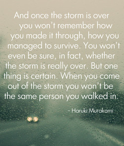 And once the storm is over 