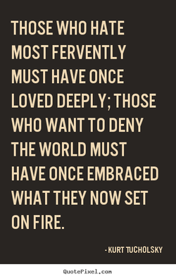 THOSE WHO HATE 