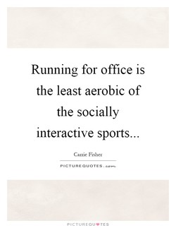 Running for office is 