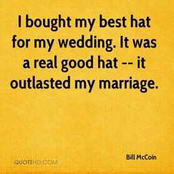 I bought my best hat 