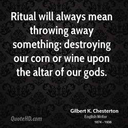 Ritual will always mean 
