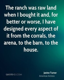 The ranch was raw land 