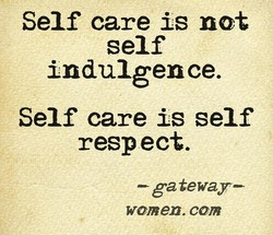 Self care is not 