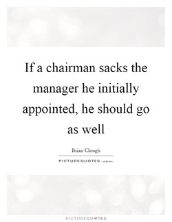If a chairman sacks the 