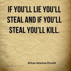 IF YOU'LL LIE YOU'LL 