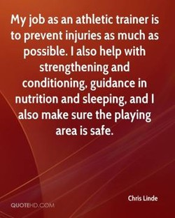 My job as an athletic trainer is 
