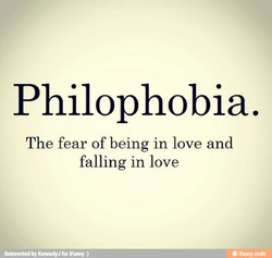 Philophobia. 