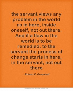 the servant views any 
