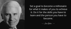 Set a goal to become a millionaire 